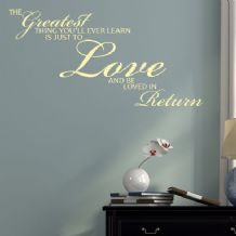 The Greatest Thing You'll Ever Learn is Just to Love ~ Wall sticker / decals
